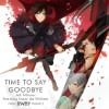 [单曲未发售] (RWBY Volume2 OP)TIME TO SAY GOODBYE(MP3)(320k)