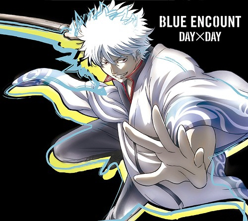 [150520]TVアニメ「銀魂゜」OPテーマ「DAY×DAY」/BLUE ENCOUNT[MP3+BK]