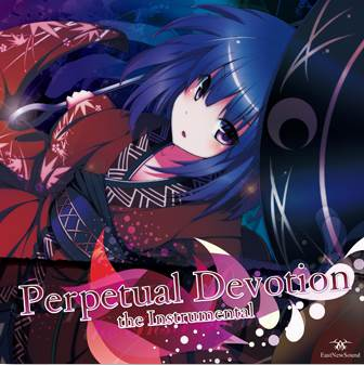 (C87)(同人音楽)[EastNewSound]Perpetual Devotion the Instrumental(wav+cue)