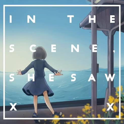 (C97)(同人音楽)[キヨスク] In the scene, she saw XX (flac)